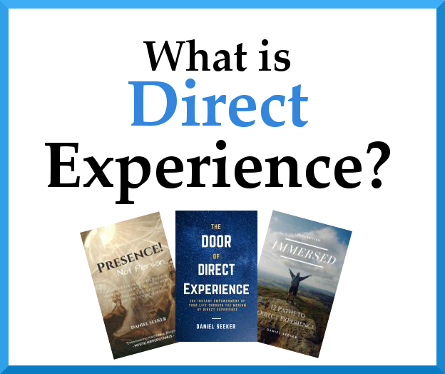 Find out what direct experience is!