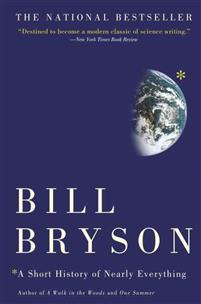 A Short History of Nearly Everything by Bill Bryson quotes
