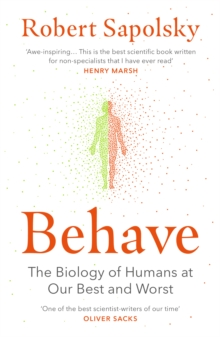 Behave by Robert M. Sapolsky quotes
