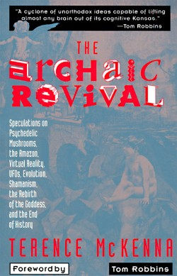 The Archaic Revival by Terence McKenna quotes
