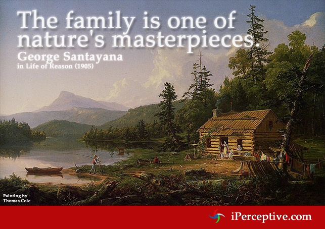 Santayana Quote on Family