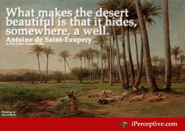 Antoine de Saint Exupery Quote: What makes the desert beautiful is that...