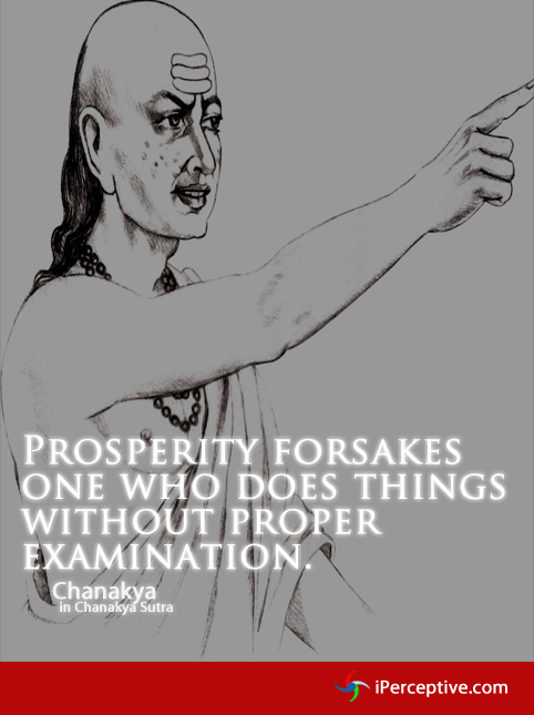 Chanakya quote: prosperity forsakes one who...