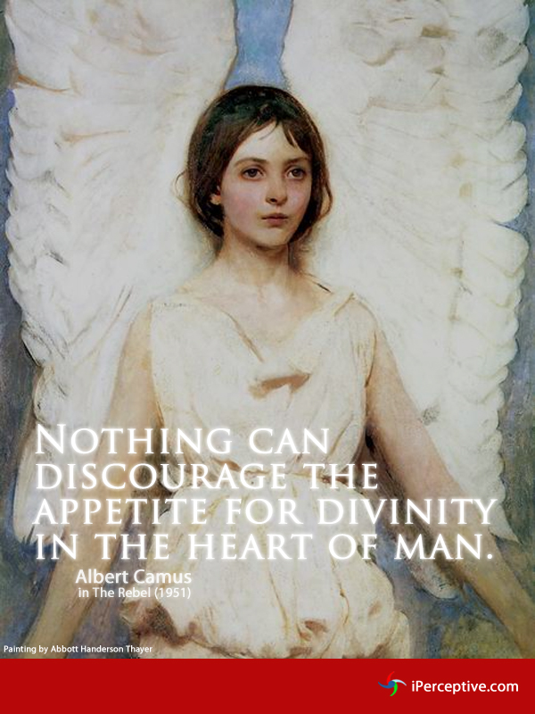 Nothing can discourage the appetite for divinity... Quote by Albert Camus