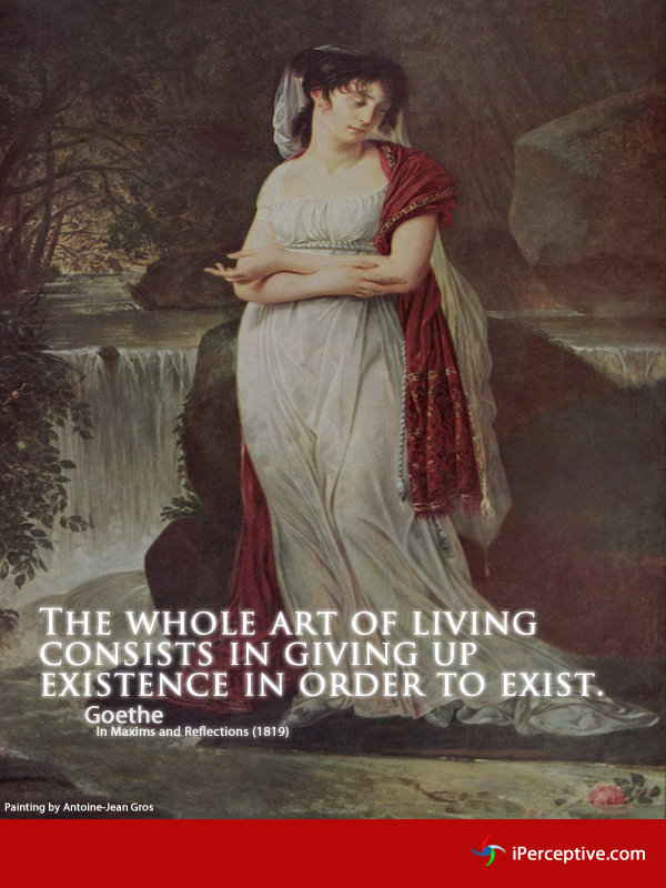 The whole are of living... Quote by Goethe