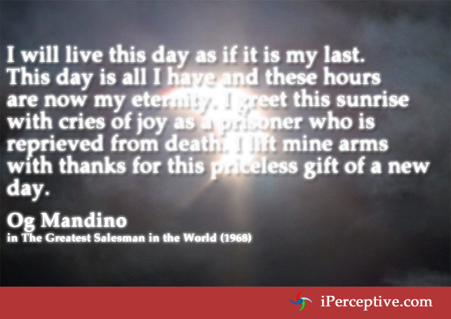Og Mandino Quotes Delectable Og Mandino Quote I Will Live This Day As If It Is My IPerceptive