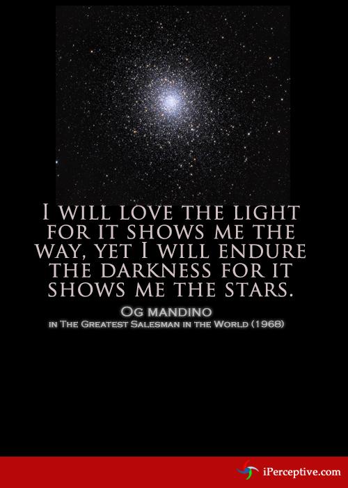 Og Mandino Quote I Will Love The Light For Iperceptive