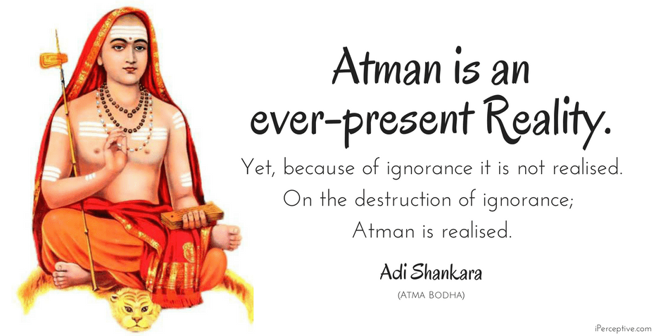 Adi Shankara Quote: Atman is an ever-present reality.