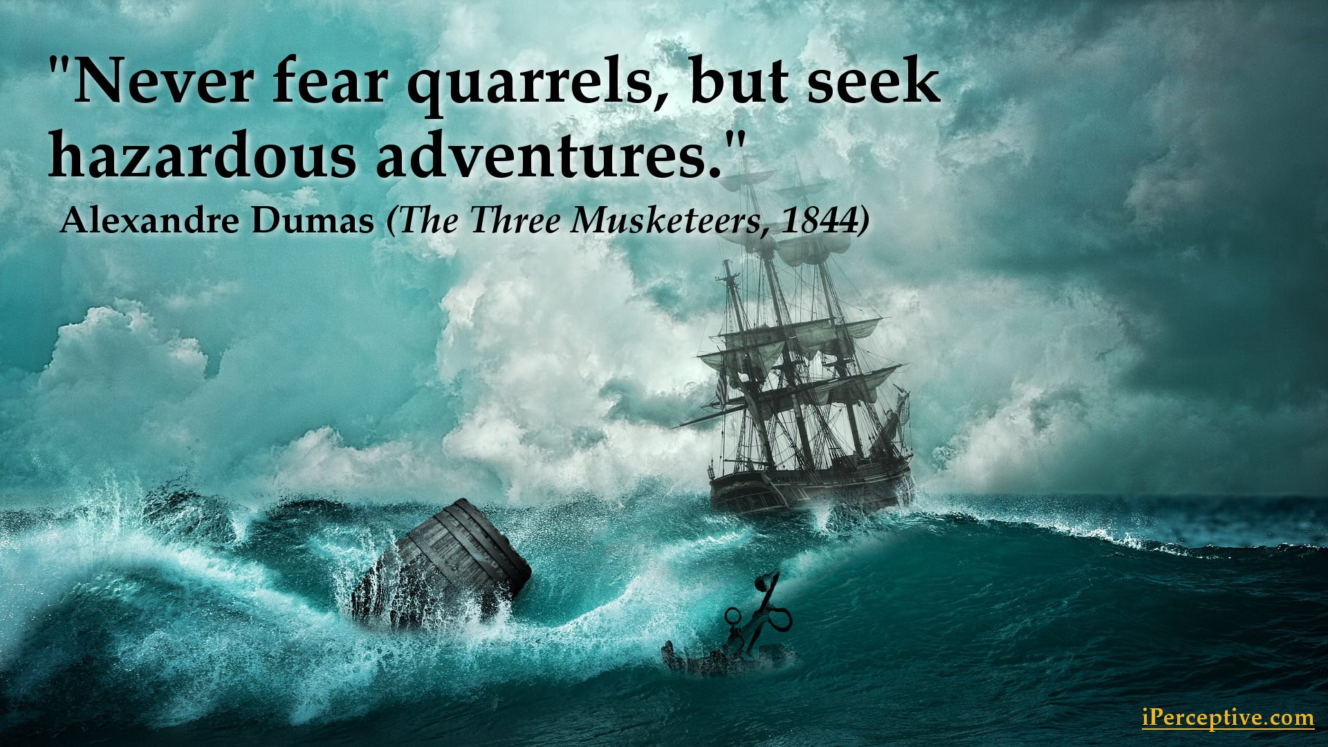 Alexandre Dumas Quote - Never fear quarrels, but seek...