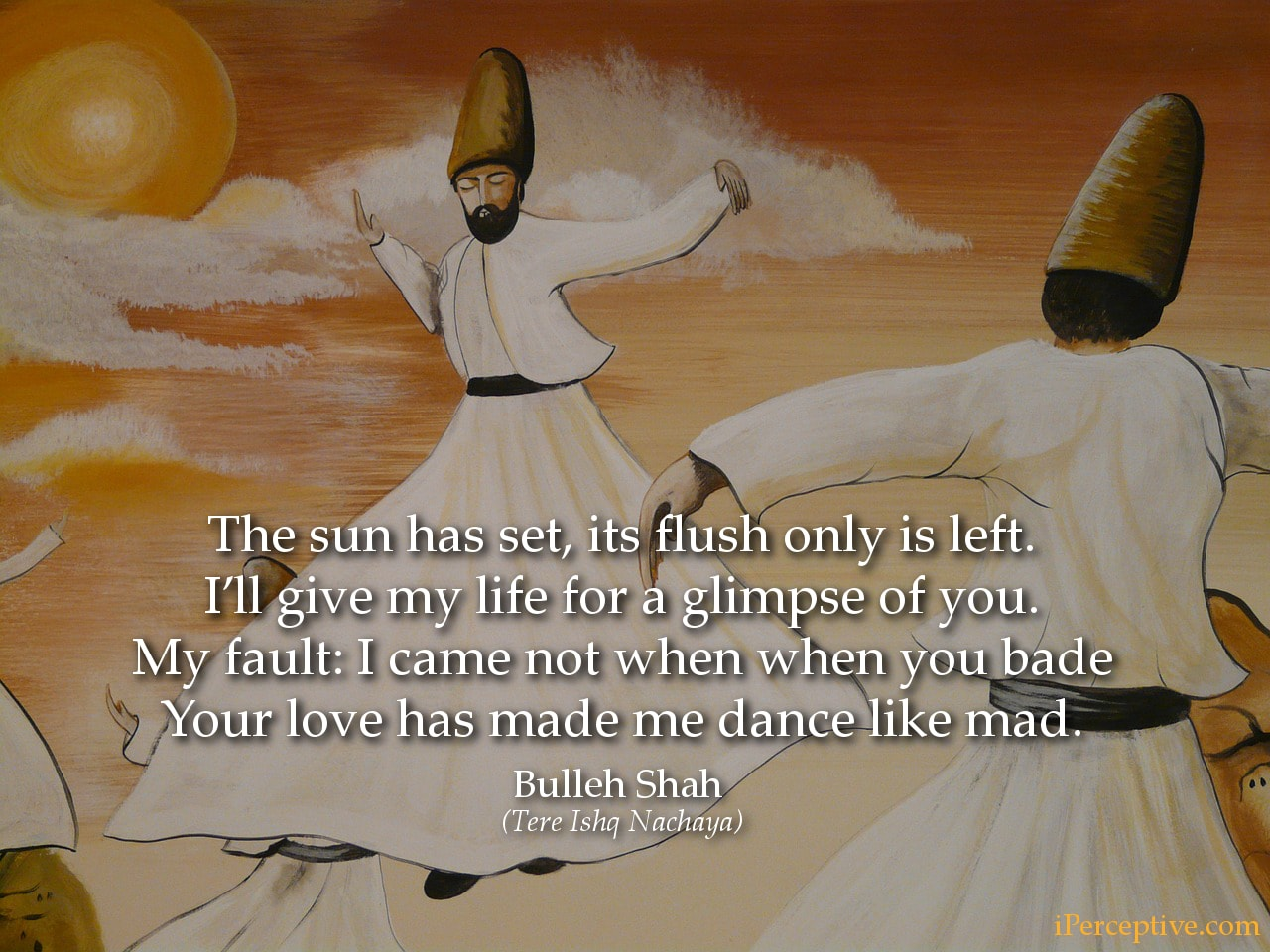 Bulleh Shah Sufi Quote: The sun has set, its flush only is left....