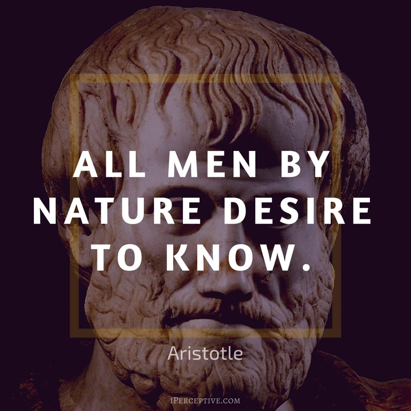 Education Quote by Aristotle: All men by nature desire to know.