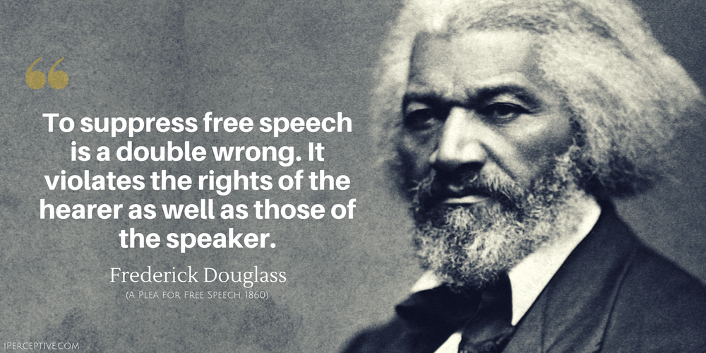 Frederick Douglass Quote: To suppress free speech is a double wrong...