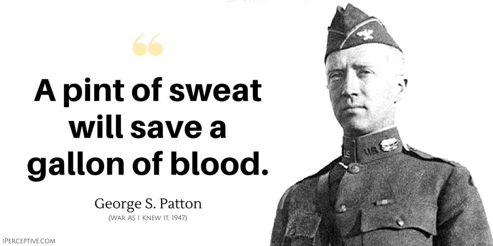 George S. Patton Quote: In case of doubt, push on just a little further and then keep on pushing.