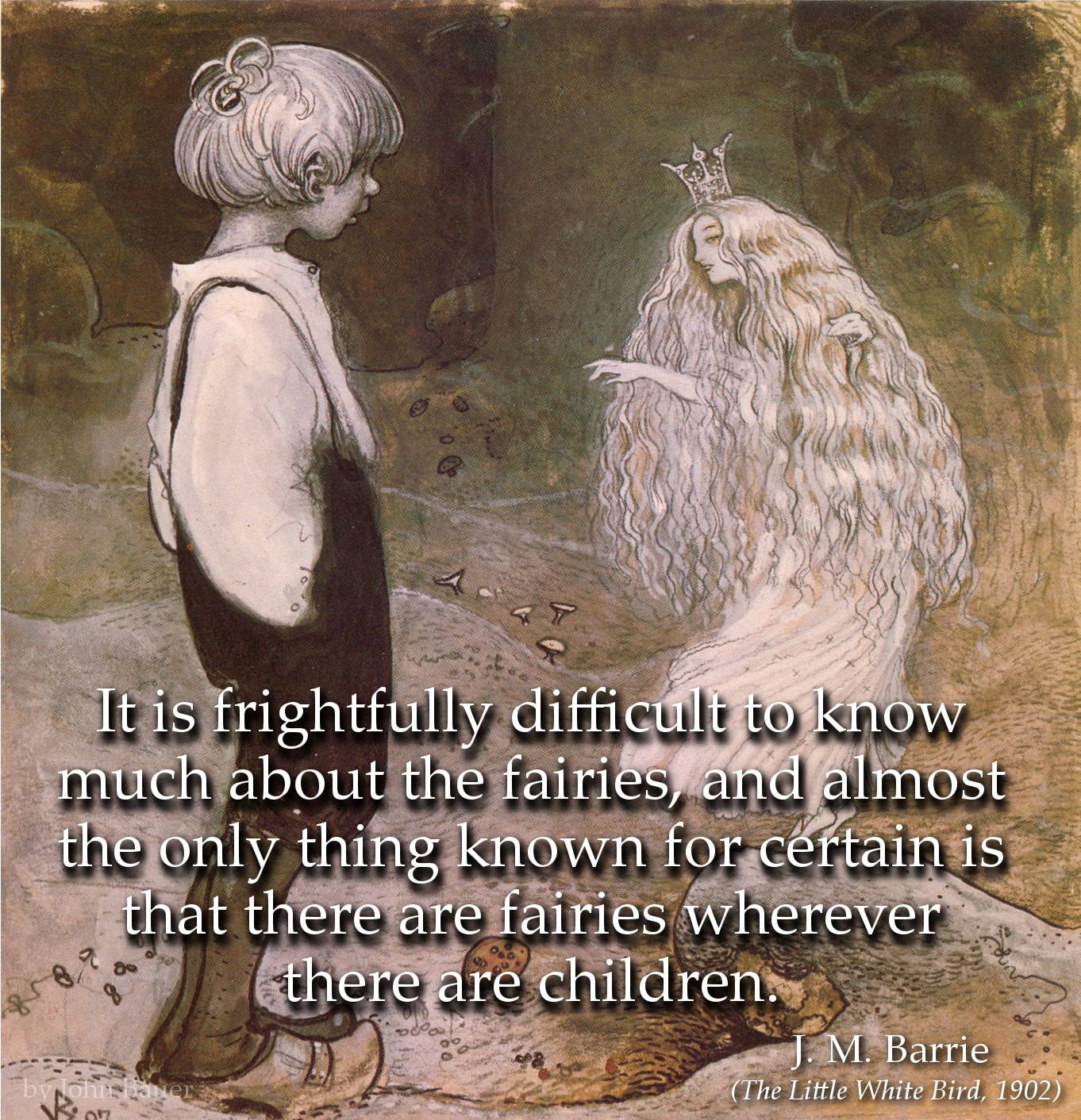James Matthews Barrie Quote: It is frightfully difficult to know much about the fairies, and almost the only...
