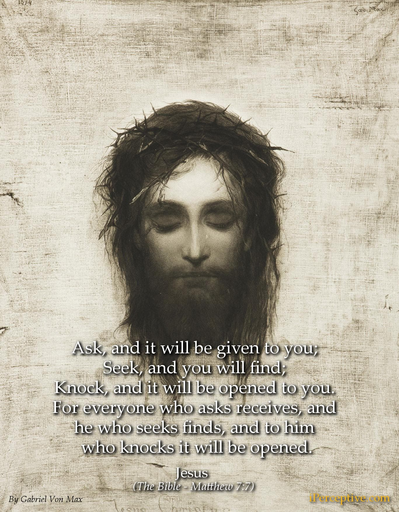 Jesus Quote: Ask, and it will be given to you; seek, and you will find; knock..