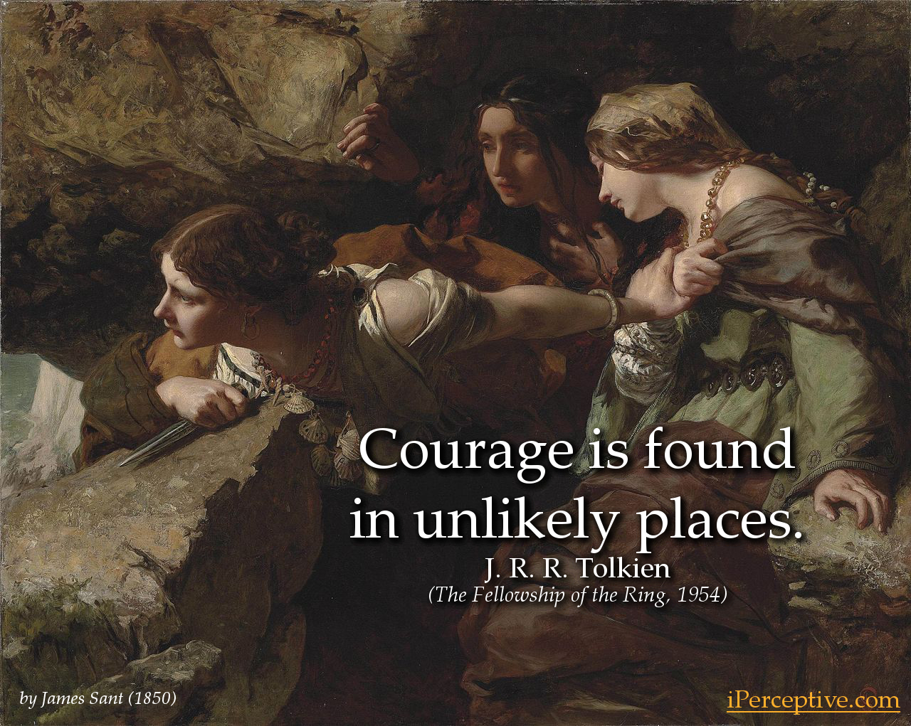 Tolkien Inspirational Quote: Courage is found in unlikely places