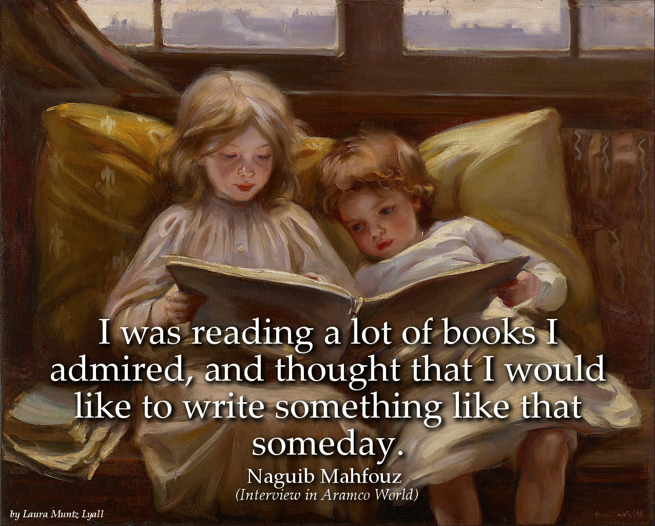 Naguib Mahfouz Quote: I was reading a lot of books I admired, and thought that I would like to write...