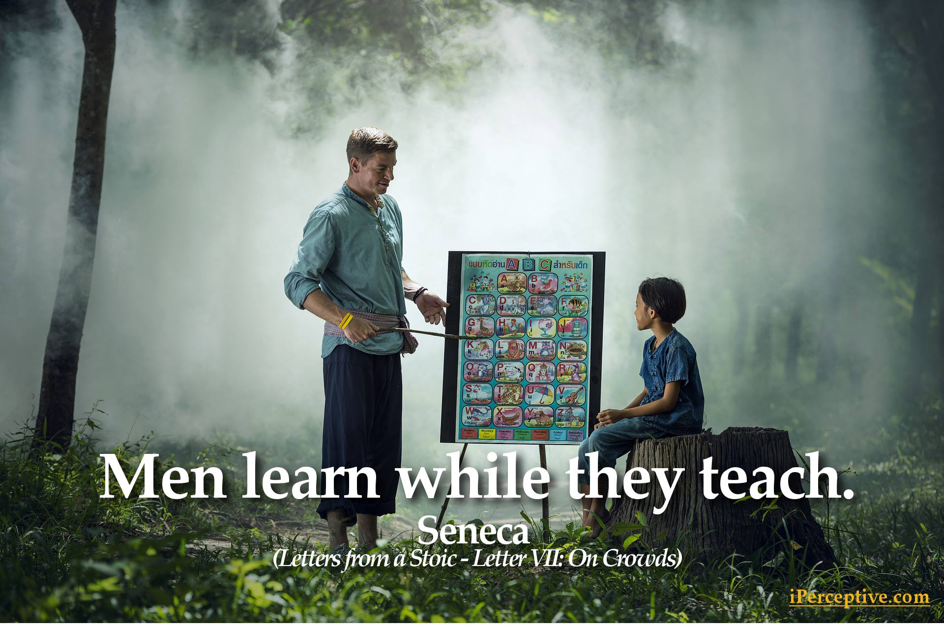 Seneca Quote: Men learn while they teach.
