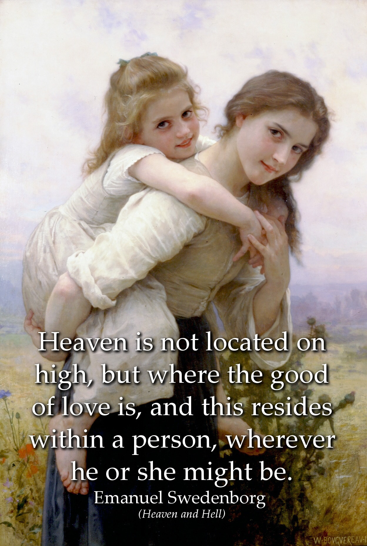 Emanuel Swedenborg Quote: Heaven is not located on high, but where the good of love is, and this resides within...