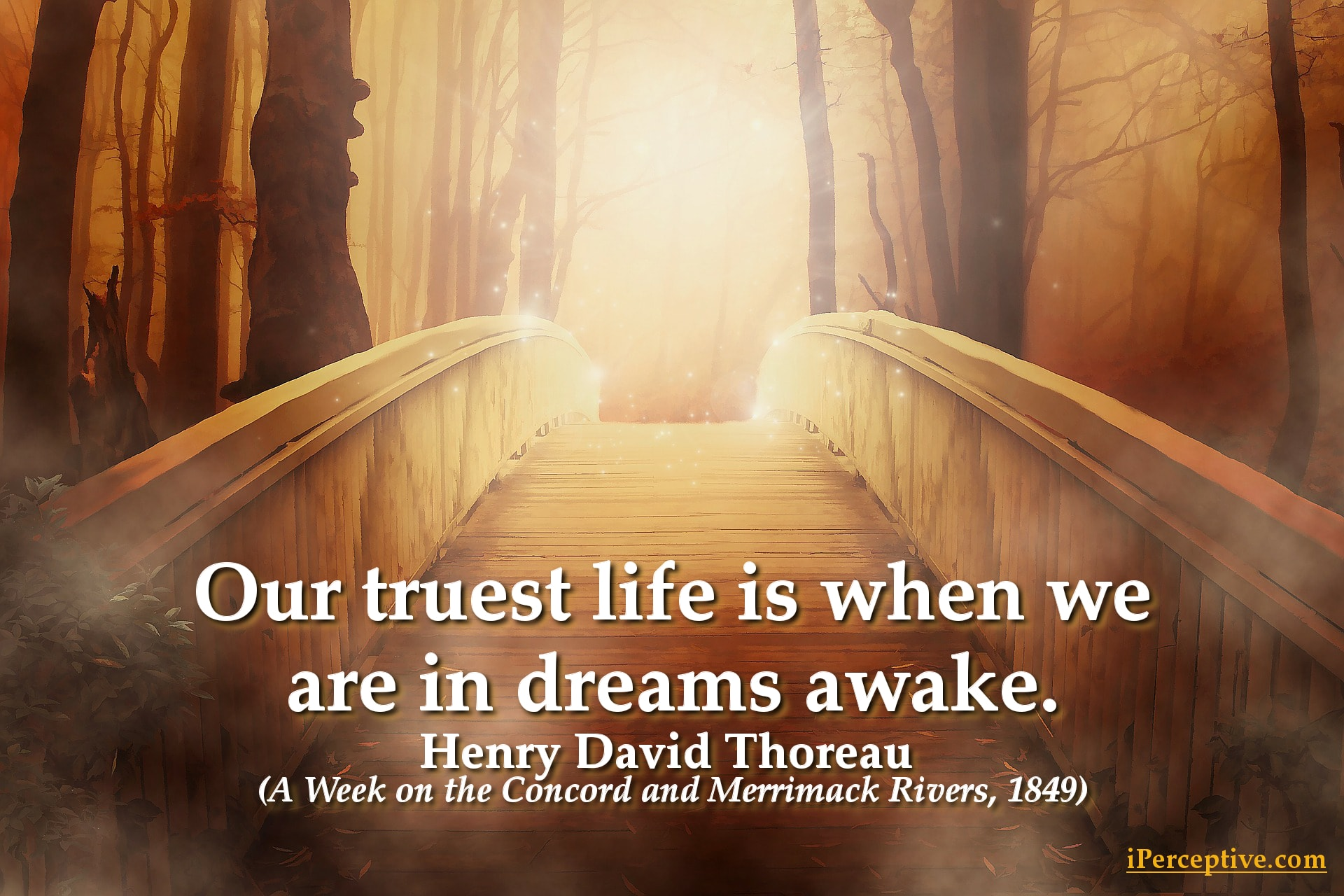 Henry David Thoreau Quote: Our truest life is when we are in dreams awkae...